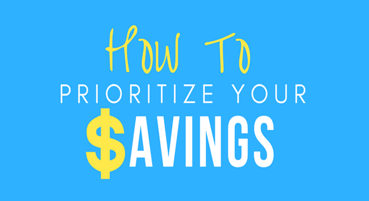 How to prioritize savings