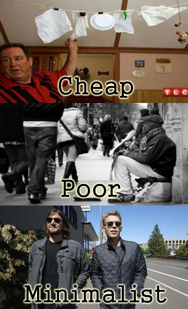 minimalist, poor, cheap