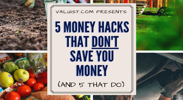 Money Hacks that Don't Work