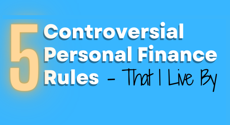 Controversial Finance Rules to Follow